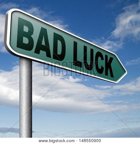 bad luck unlucky day or bad fortune, misfortune  3D, illustration