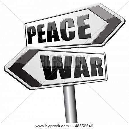 make love not war fight for peace stop conflict and say no to terrorism  3D, illustration