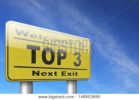 top 3 charts list pop poll result and award winners chart ranking music hits best top three quality rating prize winner road sign billboard  3D, illustration
