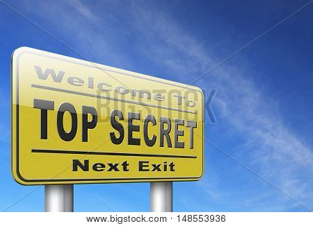 top secret confidential and classified information private property or information road sign 3D, illustration