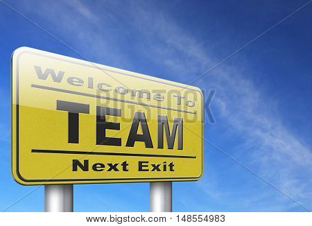 Team spirit at work or business our teamwork banner about us road sign 3D, illustration