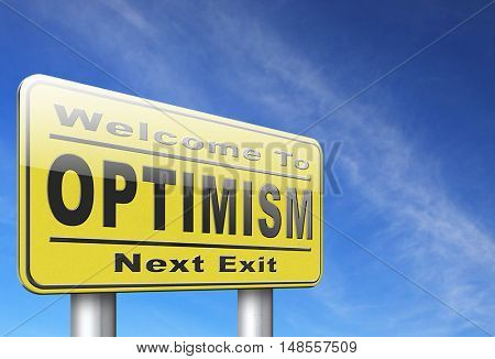 Optimism think positive be an optimist by having a positivity attitude that leads to a happy optimistic life and mental health. 3D, illustration