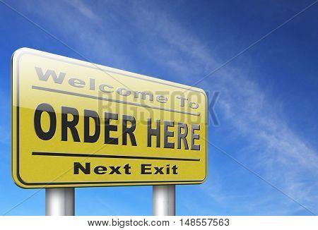 order here button on online internet webshop. Shopping road sign or webshop billboard. 3D, illustration