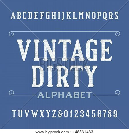 Dirty vintage alphabet font. Distressed serif letters and numbers. Retro vector typography for your design.