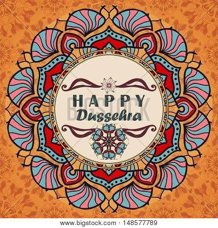 Vector greeting card to indian festival Vijayadashami. Happy Dussehra. Congratulation's background with text and mandalas patterns
