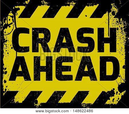 Crash Ahead Sign