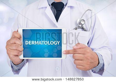 DERMATOLOGY Doctor holding digital tablet Doctor work hard