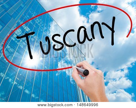 Man Hand Writing Tuscany With Black Marker On Visual Screen.