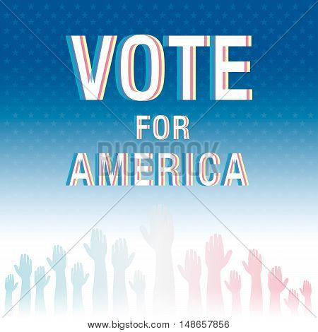 Vote For America. Election Poster.