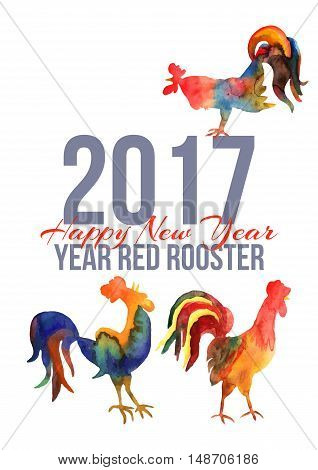 Vector card with fire cocks in watercolor and text Happy New Year 2017. Chinese calendar Zodiac for 2017 New Year of rooster. Editable isolated elements.