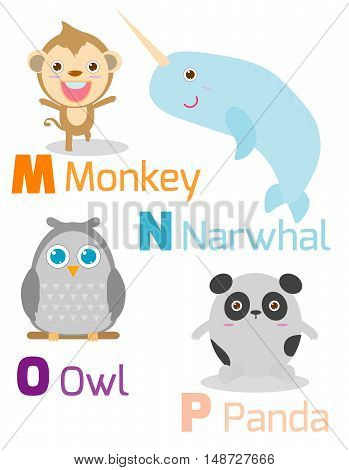 Cute alphabet with funny animals from M to P , Illustration of alphabet with animals M N O P ,monkey, narwhal,owl, panda, Funny cartoon animals on white background, Vector Illustration.