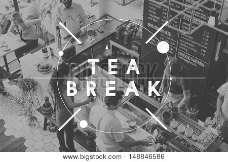 Tea Break Simmer Down Snack Time Rest Pause Concept