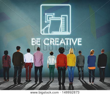 Be Creative Design Ideas Imagine Invention Style Concept