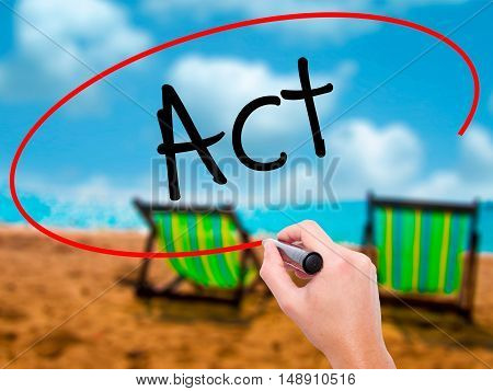 Man Hand Writing Act With Black Marker On Visual Screen.