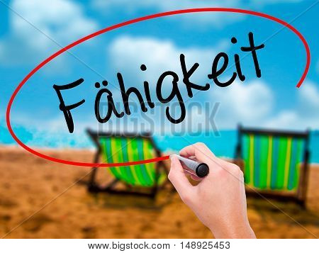 Man Hand Writing Fahigkeit (ability In German) With Black Marker On Visual Screen