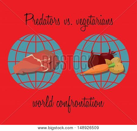 Original feed global confrontation - the two hemispheres of the earth divided into carnivores and vegetarians. eps10