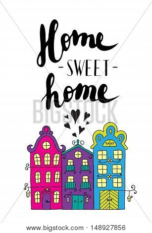 Town building. City streets with phrase welcome home. Lettering.