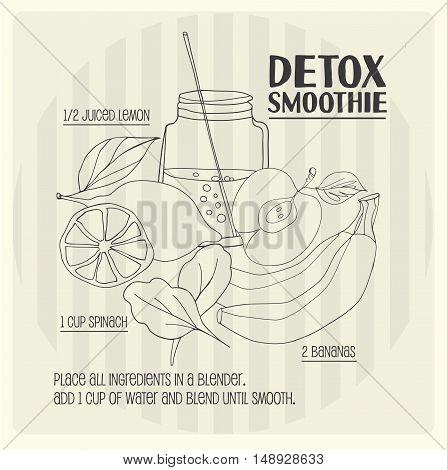 Detox smoothie recipe. Vector hand drawn illustration