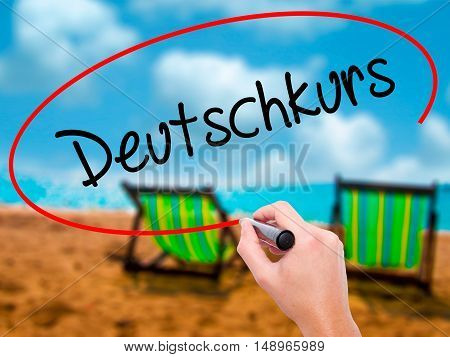 Man Hand Writing Deutschkurs (german Course In German) With Black Marker On Visual Screen