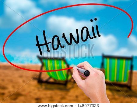 Man Hand Writing Hawaii  With Black Marker On Visual Screen
