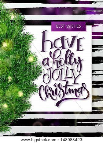 vector hand drawn christmas lettering greetings text - have a holly jolly christmas- with christmas brunch on watercolor striped background.