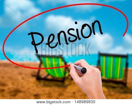 Man Hand Writing  Pension With Black Marker On Visual Screen
