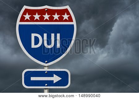 American DUI Highway Road Sign Red White and Blue American Highway Sign with words DUI with stormy sky background 3D Illustration