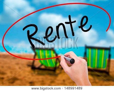 Man Hand Writing Rente (pension In German) With Black Marker On Visual Screen.
