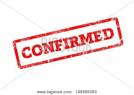 CONFIRMED word written on red rubber stamp with grunge edges.