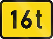 Temporary road sign used in the African country of Botswana - The primary sign applies to vehicles exceeding 16 tonnes. poster