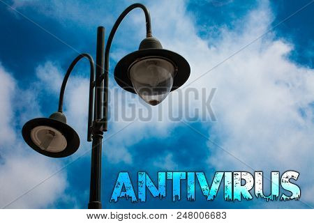 Word writing text Antivirus. Business concept for Safekeeping Barrier Firewall Security Defense Protection Surety Light post blue cloudy clouds sky ideas message enlighten reflections poster