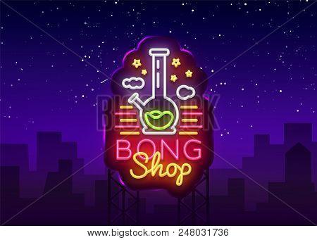 Bong Shop neon sign. Logo design template for shop advertising or signage. Tobacco Smoking Apparatus. Vector illustration. Billboard. poster
