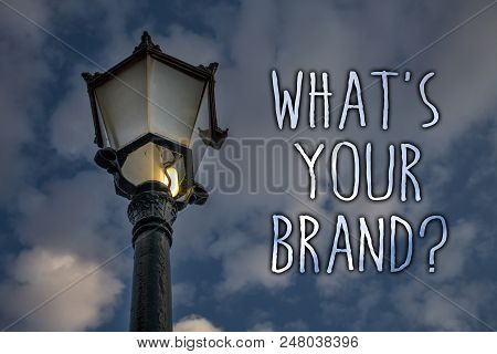 Writing Note Showing  What's Your Brand Question. Business Photo Showcasing Asking About Slogan Or L