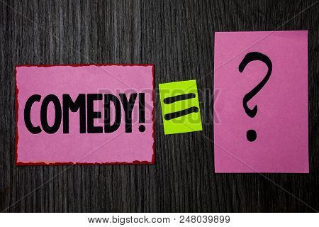 Writing note showing  Comedy Call. Business photo showcasing Fun Humor Satire Sitcom Hilarity Joking Entertainment Laughing Pink notes equal sign question mark wooden wood background inspiration poster