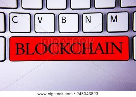 Handwriting Text Writing Blockchain. Concept Meaning Register Log Financial Statement Digital Data T
