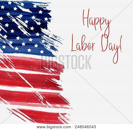 Usa Labor Day Holiday Background.  Grunge Abstract Flag With Text