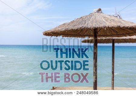 Word Writing Text Think Outside The Box. Business Concept For Thinking Of New And Creative Solution
