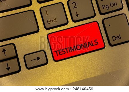 Text Sign Showing Testimonials. Conceptual Photo Customers Formal Endorsement Statement Experience O