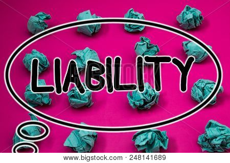 Word writing text Liability. Business concept for State of being legally responsible for something Responsibility Crumpled paper balls pattern eliptical design animated font background poster
