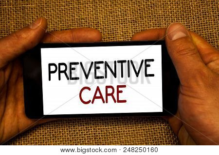 Conceptual Hand Writing Showing Preventive Care. Business Photo Text Health Prevention Diagnosis Tes