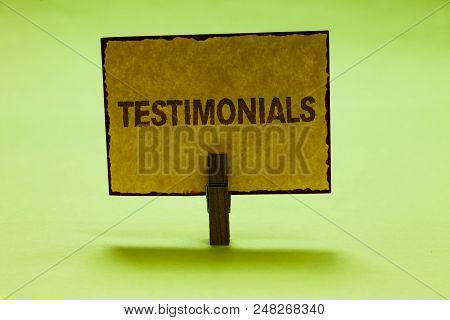 Conceptual Hand Writing Showing Testimonials. Business Photo Text Customers Formal Endorsement State