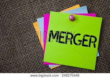 Handwriting Text Writing Merger. Concept Meaning Combination Of Two Things Or Companies Fusion Coali