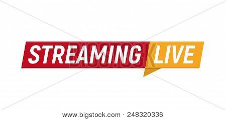Streaming Live Logo, Online Video Stream Icon, Digital Internet Tv Banner Design, Broadcast Button,