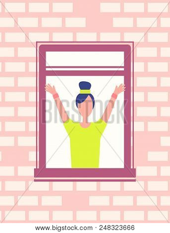 Woman Does Fitness Exercise Near Open Window, Lady Stretches Hands Greeting Someone From Window-fram