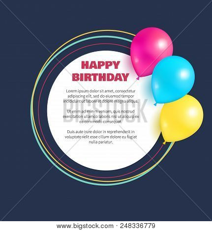Happy birthday congratulations in round frame, place for text, decorated by helium balloons, congratulations poster isolated on blue with balloons poster