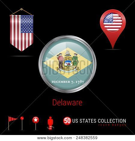 Round Silver Badge With Delaware Us State Flag. Glossy Button Flag Of Delaware. Round Icon Of Delawa