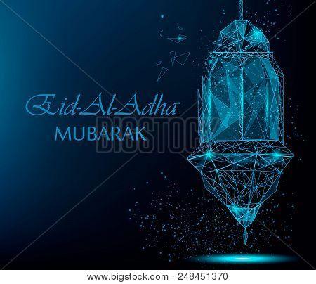 Eid Al Adha Bright Greeting Card With Traditional Arabic Lantern. Polygonal  Art On Blue Background