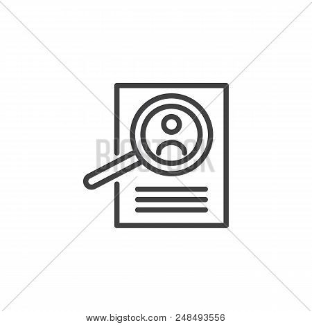 Magnifying Glass And Resume Outline Icon. Linear Style Sign For Mobile Concept And Web Design. View