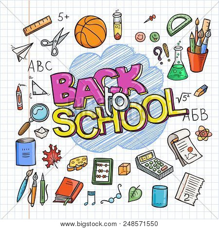 Back To School Supplies Collection. Sketchy Notebook Doodles Set With Lettering. Vector Illustration