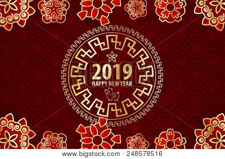2019 Chinese New Year Yellow Pig. Golden Asian Frame. Red Holiday Pattern. Traditional Holiday Festi